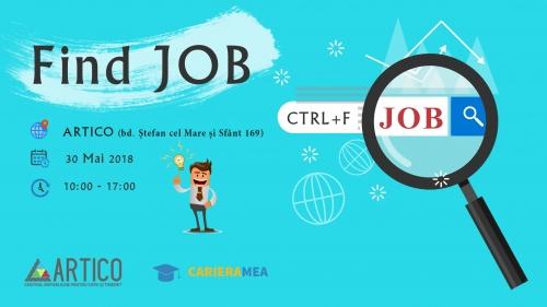 "Târgul ofertelor de angajare ""Ctrl+F  JOB  (FIND JOB)"""