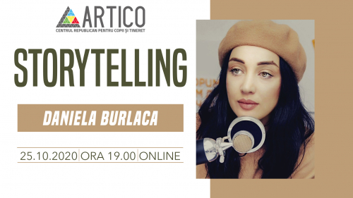 "Storytelling cu Daniela Burlaca, director artistic al Teatrului ""Geneza Art"""