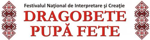 """Festival – concurs """"Dragobete Pupă Fete"""", a III-a ediție"""